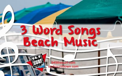 Three Word Beach Music Songs?