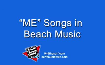 """""""Me"""" Songs in Beach Music?"""