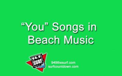 """You"" Songs of Beach Music?"