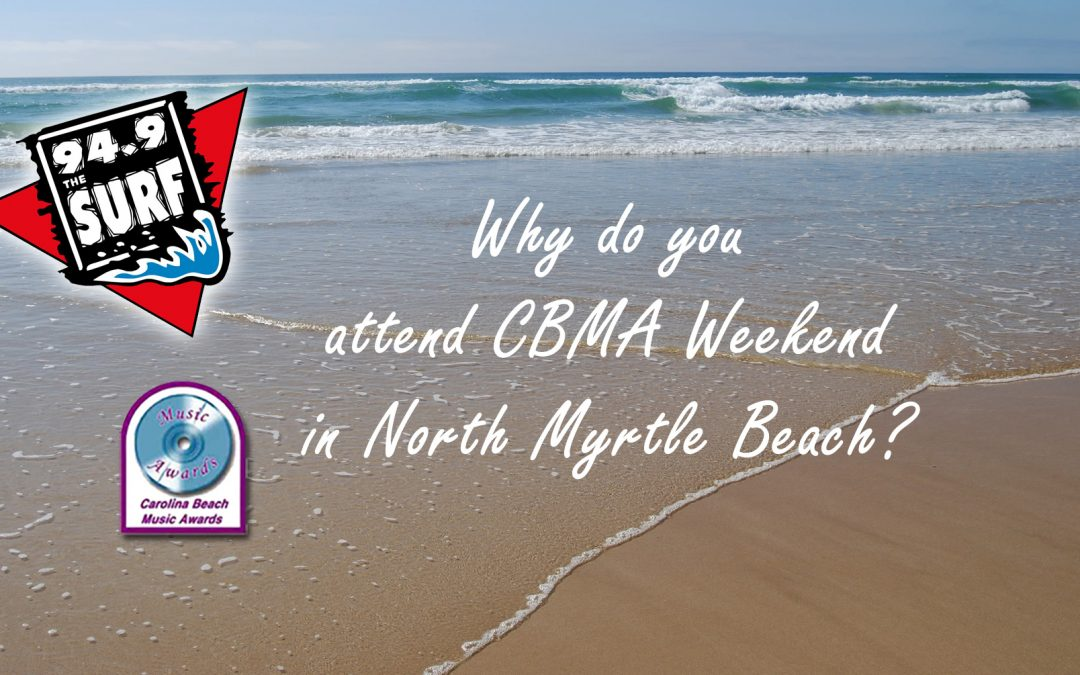 Why do you attend CBMA Weekend?